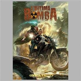 Lub - L'ultima Bomba: Omega Valley