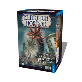 ELDRITCH HORROR - CITTÀ IN ROVINA